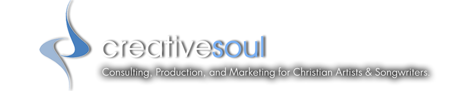 Creative Soul > Christian Music Producer, Music Consulting, and Development in Nashville, Tennessee